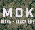"""SMOKE"" traces the fascinating and complex legacy of marijuana in the Black community."