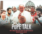 "Pope Francis lauded a delegation of NBA players who met with him at the Vatican on Monday as ""champions"" and said he supported t"